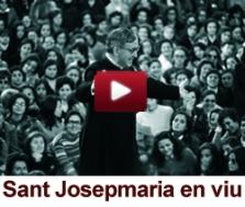 Sant Josepmaria en viu